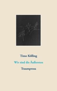 Timo Kölling: Wir sind die Äußersten (Cover)