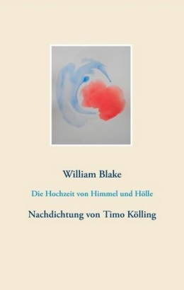 Timo Kölling: William Blake