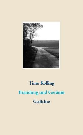 Timo Kölling: Brandung und Geräum